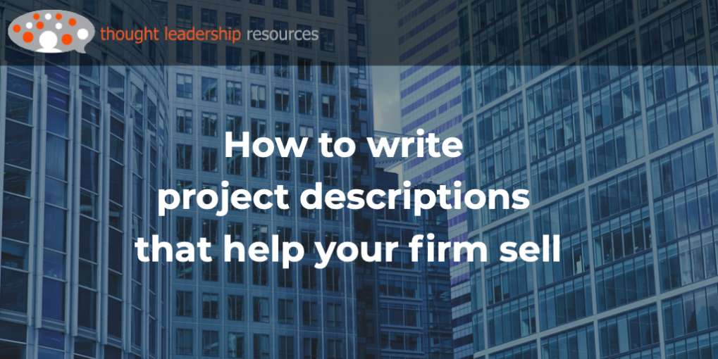 Project descriptions should be engaging and interesting, not just the facts