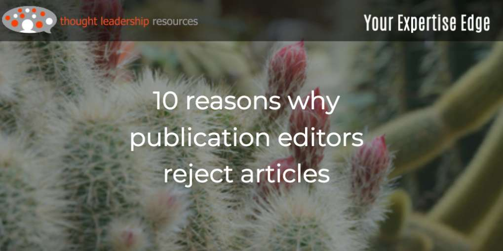 #101 10 reasons why publication editors reject articles