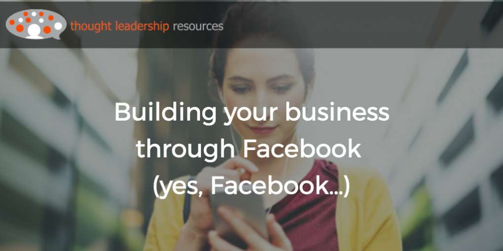 #77 Building your business through Facebook (yes, Facebook…)