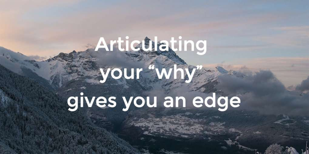 "#54 Articulating your ""why"" gives you an edge"