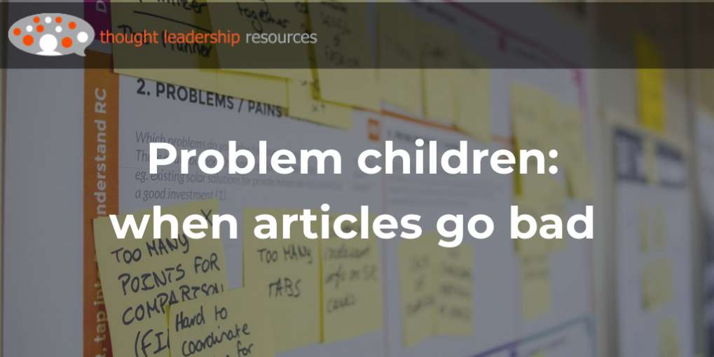 #114 Problem children: when articles go bad