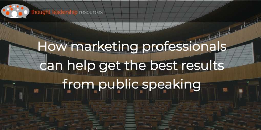 #111 How marketing professionals can help get the best results from public speaking