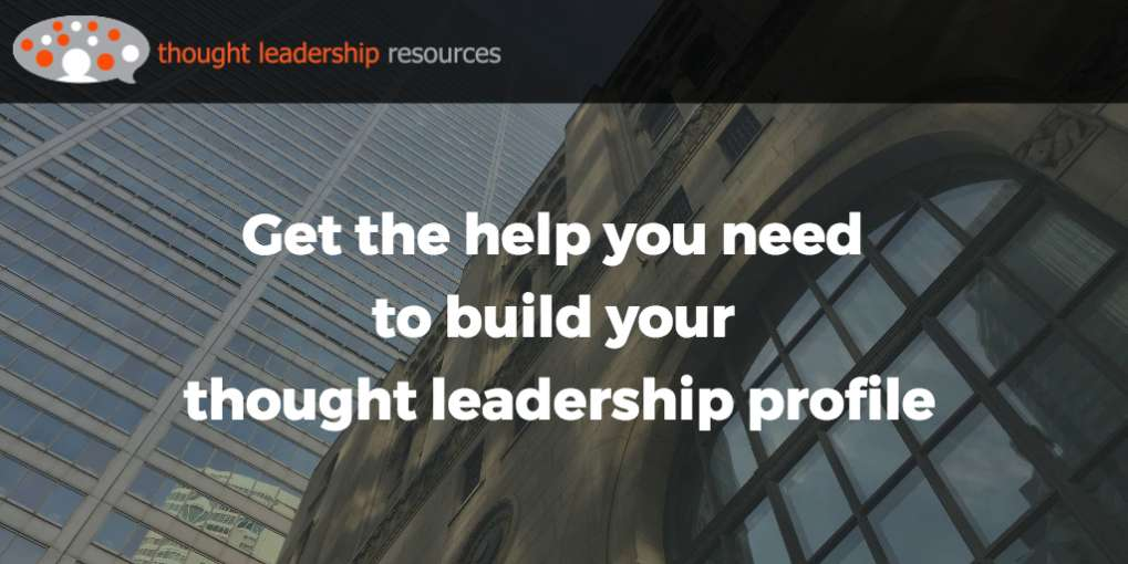 #73 Get the help you need to build your thought leadership profile